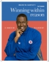"""Winning Within Reason"""